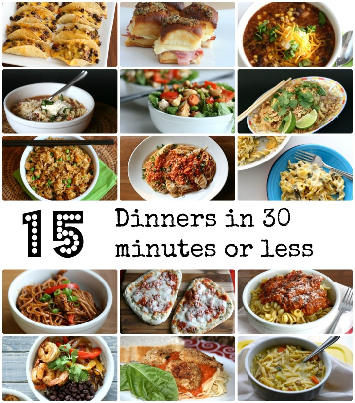 15 dinner in 30 minutes or less