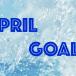 aprilgoals